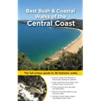 Best Bush & Coastal Walks of the Central Coast: The full-colour guide to over 36 fantastic walks