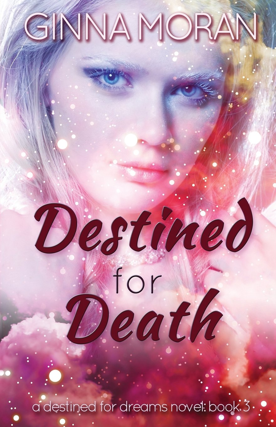 Destined for Death (Destined for Dreams)