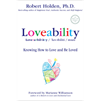 Loveability: Knowing How to Love and Be Loved (English Edition)