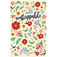 Unstoppable Food & Fitness Journal | Made In USA | Food Journal | Gift for Women | Fitness Planner: Meal Planner + Exercise Journal for Weight Loss & Diet Plans