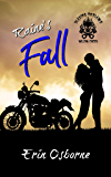 Raine's Fall (Blazing Outlaws MC Book 1)