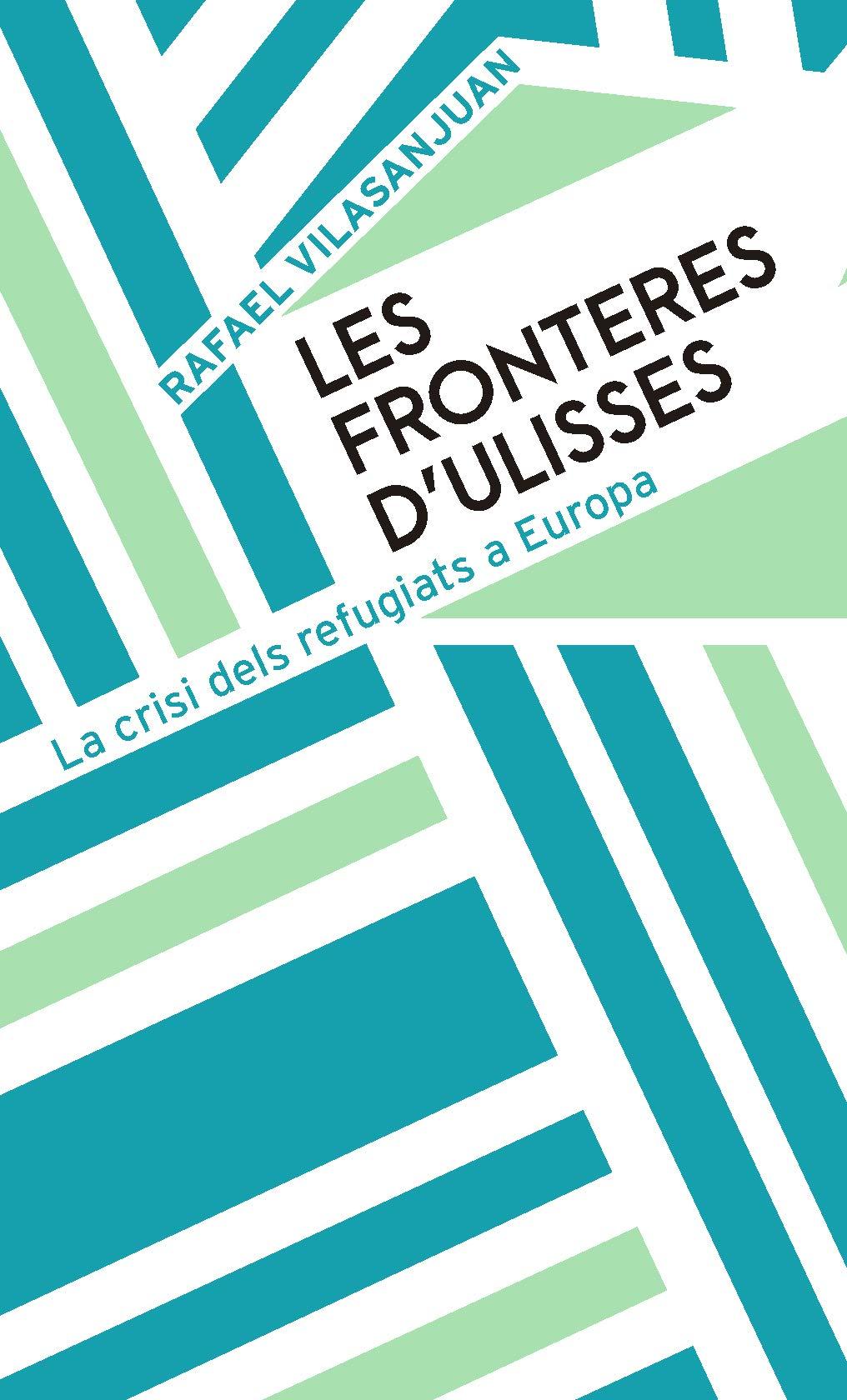 https://www.laie.es/es/libro/les-fronteres-d-ulises/9788491910480/898924