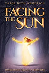 Facing the Sun (Sun-Blessed Trilogy) Paperback