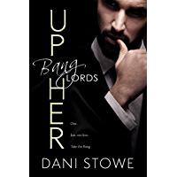 Up Her (Bang Lords Book 1) (English Edition)