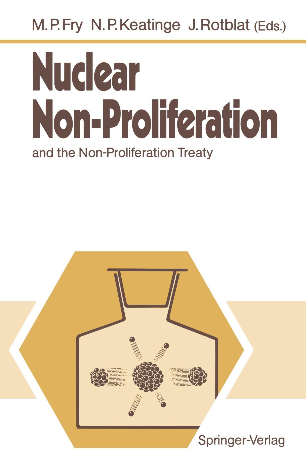 Nuclear Non-Proliferation: and the Non-Proliferation Treaty