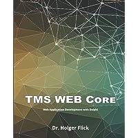 TMS WEB Core: Web Application Development with Delphi