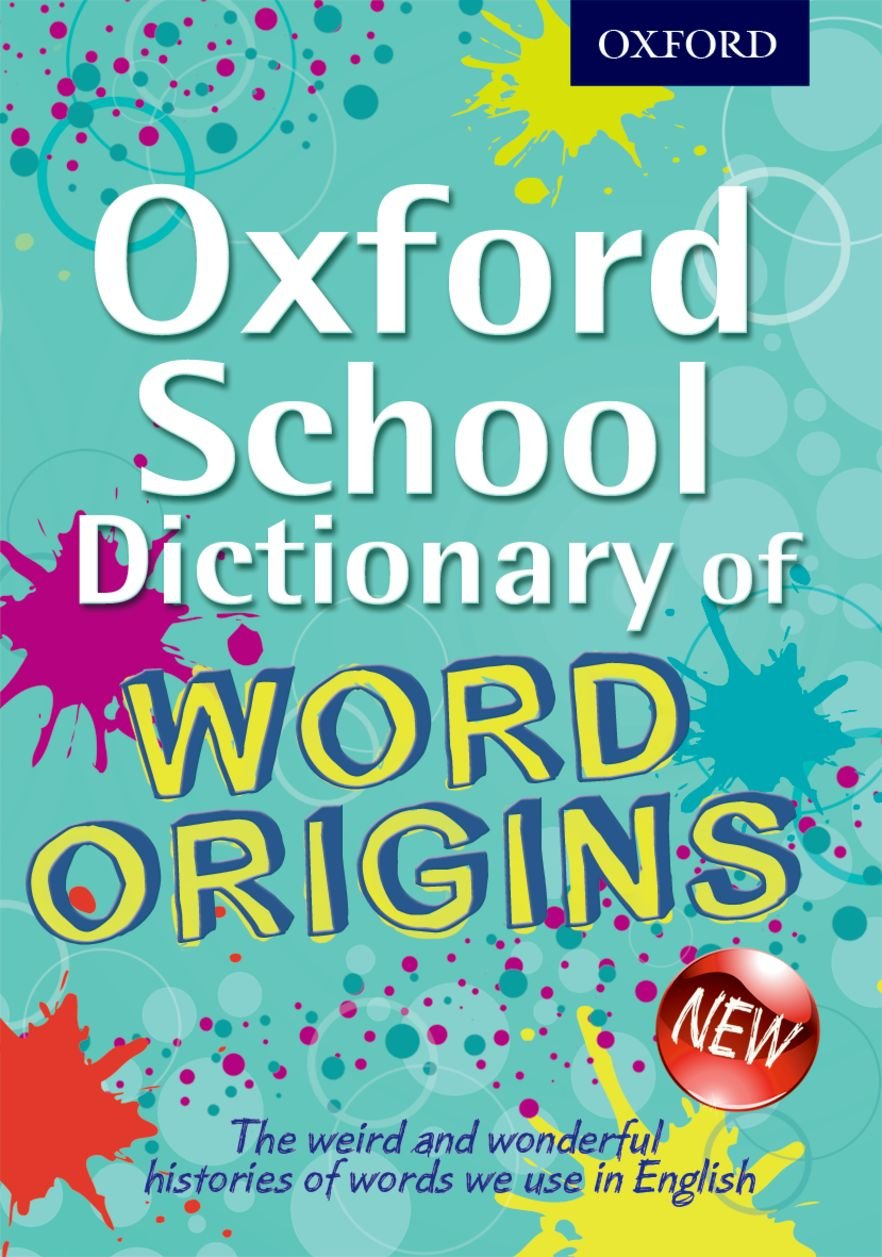 Oxford School Dictionary of Word Origins (Oxford Dictionary): Amazon.co.uk:  John Ayto: 9780192733740: Books