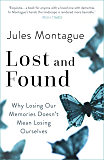 Lost and Found: Why Losing Our Memories Doesn't Mean Losing Ourselves