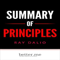 Summary of Principles: Life and Work by Ray Dalio: In-Depth Analysis and Evaluation of Main Points