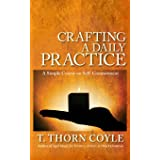 Crafting a Daily Practice: a Simple Course on Self Commitment (Practical Magic) (Volume 1)