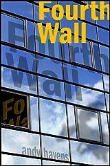 Fourth Wall Kindle Edition