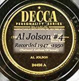 Al Jolson #4  Recorded 1947  -1950