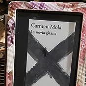 La novia gitana (Inspectora Elena Blanco 1) eBook: Carmen Mola ...