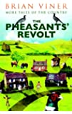 The Pheasants' Revolt: More Tales of the Country