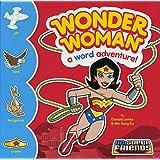 Wonder Woman: A Word Adventure (SC Super Friends Word Adventures)