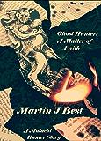 Ghost Hunter I: A Matter of Faith