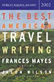 Best Amer Travel 02 Pa (The Best American Series ®)