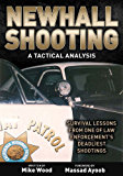Newhall Shooting - A Tactical Analysis: An inside look at the most tragic and influential police gunfight of the modern era. (Concealed Carry Series)