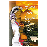 Women are Special To God (English Edition)