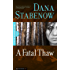 A Fatal Thaw (Kate Shugak Novels Book 2)