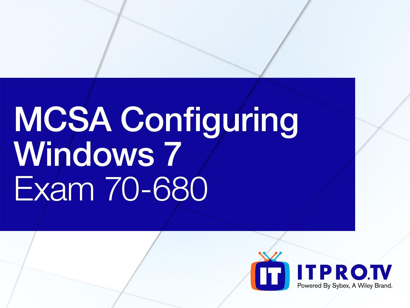 Amazon.com: MCSA Windows 7 - Windows 7, Configuring (Exam 70-680): Don  Pezet, Ronnie Wong, Nate Copeland, ITProTV