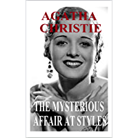 The Mysterious Affair at Styles by Agatha Christie (Illustrated)