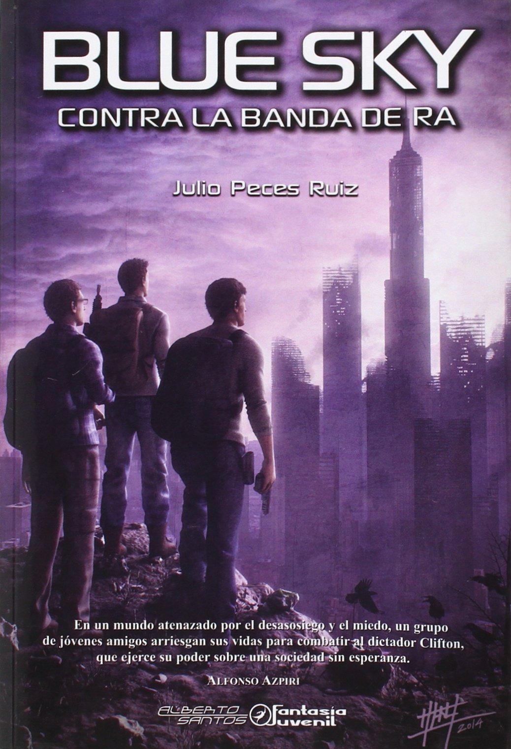 Contra la banda de Ra (Fantasia Juvenil): Amazon.es: Julio Peces Rúiz: Libros