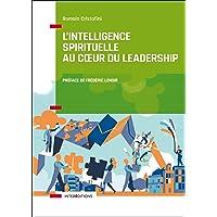 L'intelligence spirituelle au coeur du leadership