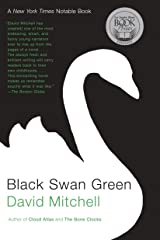 Black Swan Green: A Novel Kindle Edition