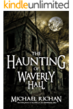 The Haunting of Waverly Hall