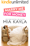 Marry Me for Money (Forever After Novel Book 1)