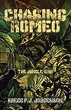 Chasing Romeo: The Jungle War