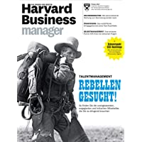 Harvard Business Manager 2/2017: Talentmanagement - Rebellen gesucht!