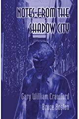 Notes From the Shadow City Paperback