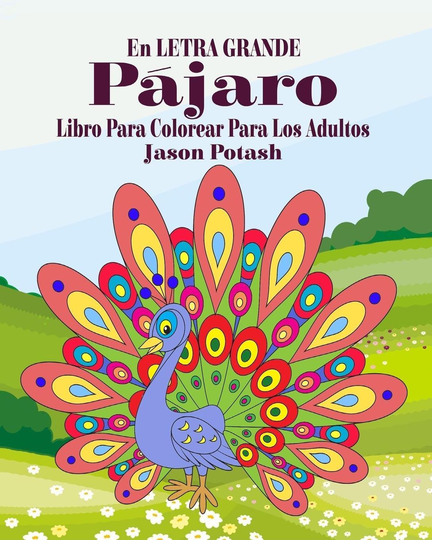 Pájaros Libro Para Colorear Para Los Adultos En Letra Grande: Amazon ...