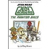 The Phantom Bully (Star Wars: Jedy Academy #3) (3) (Star Wars: Jedi Academy)