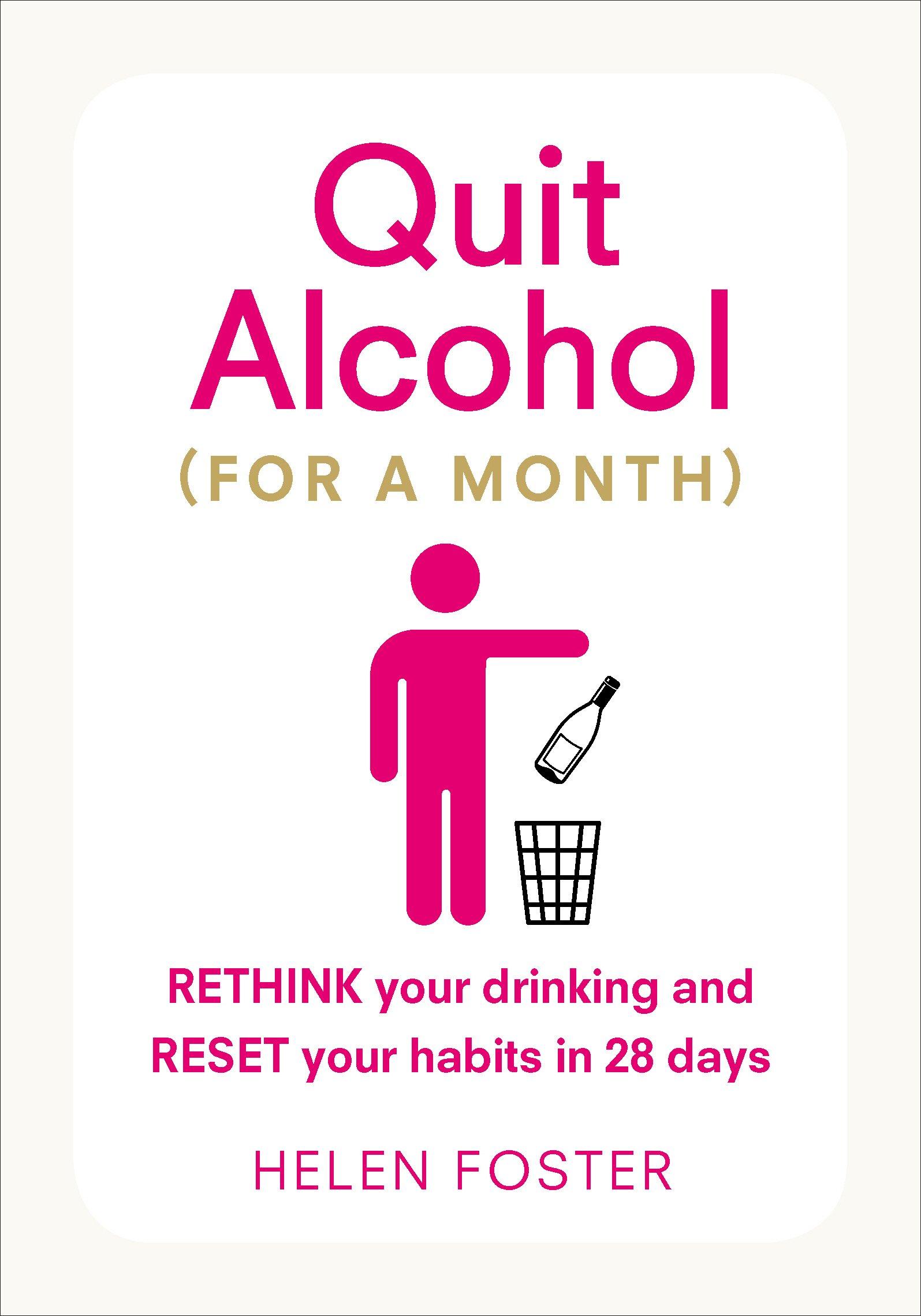 Read Online Quit Alcohol (For a Month) pdf