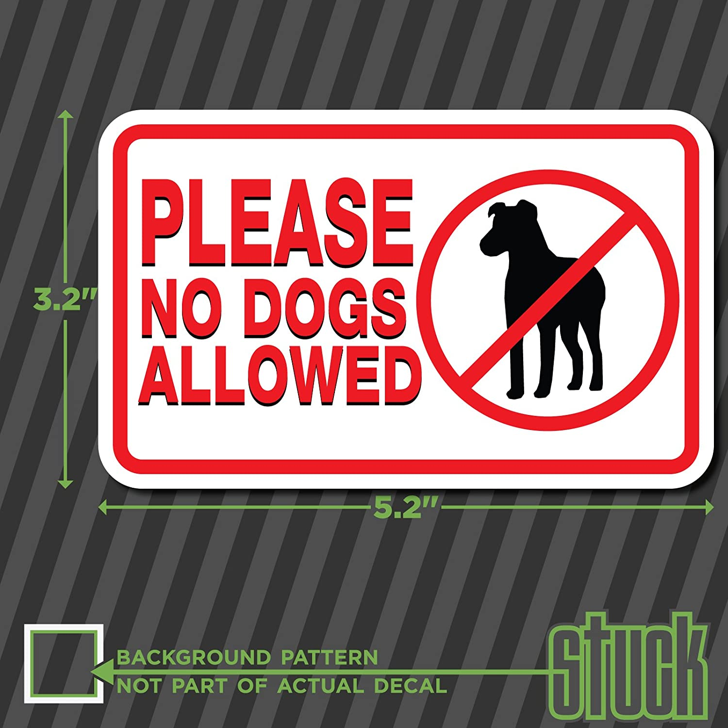 Amazon com please no dogs allowed 5 2x3 2 vinyl decal sticker store door glass pets automotive