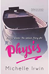 Physis: Phoebe Reede: The Untold Story #4 Kindle Edition