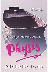 Physis (Phoebe Reede 4) (Racing Hearts Saga Book 12) Kindle Edition