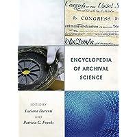 Encyclopedia of Archival Science