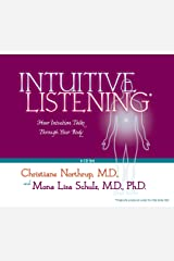Intuitive Listening 6-CD: How Intuition Talks Through Your Body Audio CD