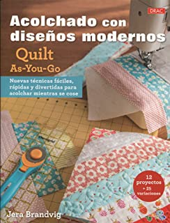 ACOLCHADO CON DISEÑOS MODERNOS QUILT AS-YOU-GO