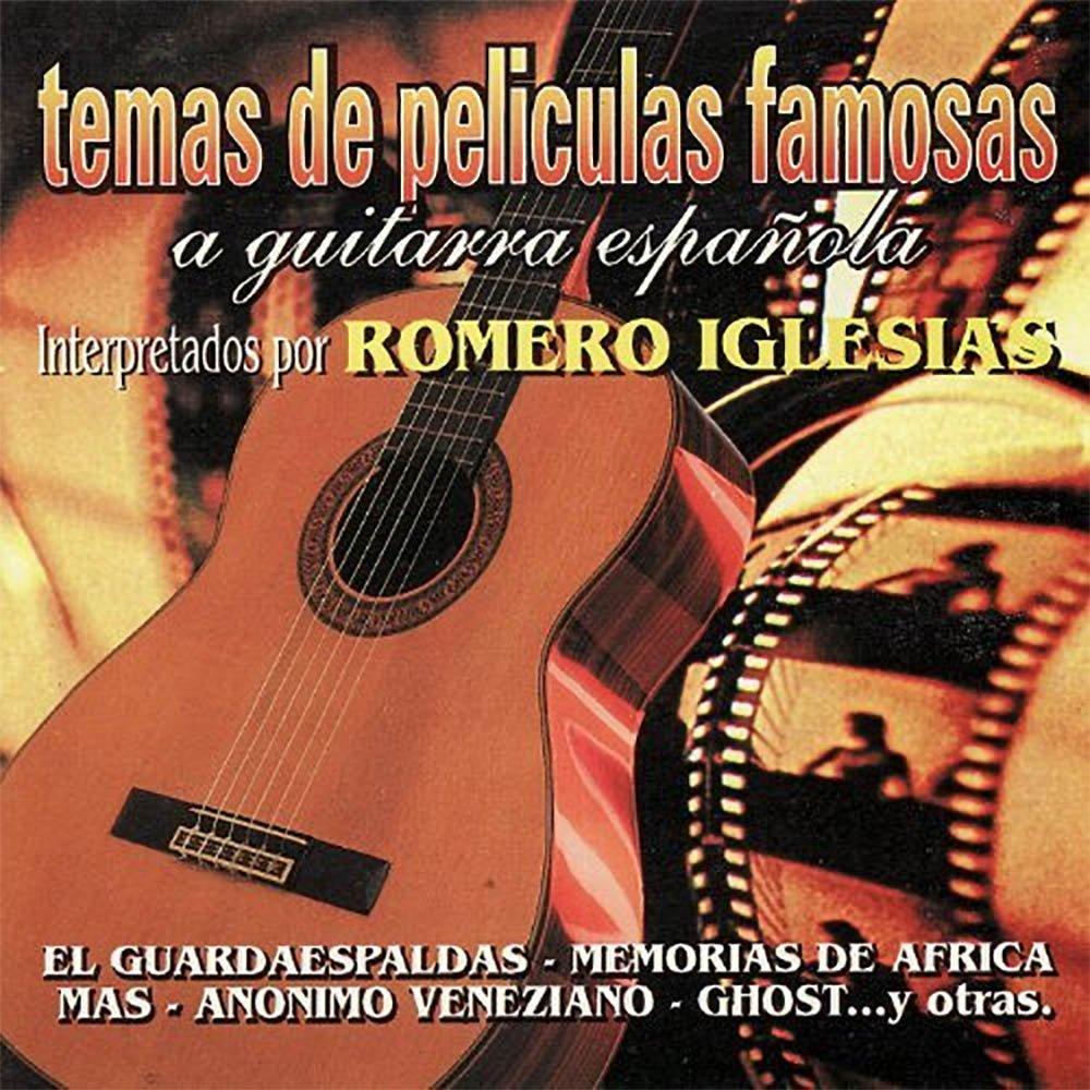 Temas De Películas Famosas A Guitarra Española: Romero Iglesias ...