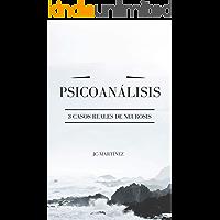PSICOANÁLISIS: 3 CASOS REALES DE NEUROSIS