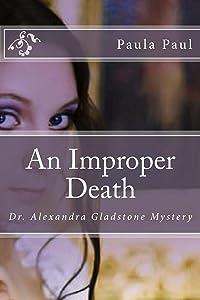 An Improper Death (Dr. Alexandra Gladstone Book 2)