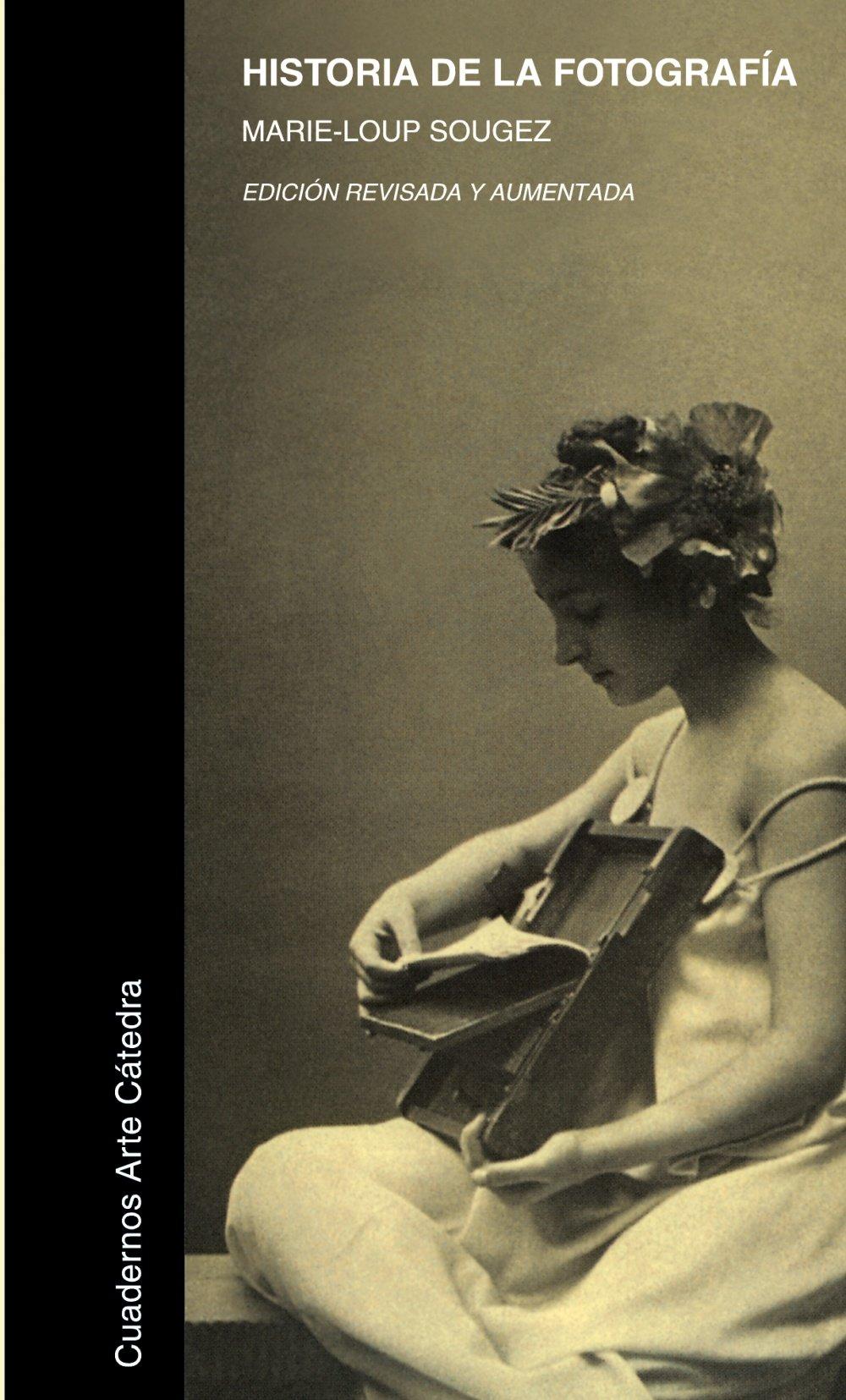Historia de la fotografía (Cuadernos Arte Cátedra): Amazon.es ...