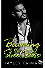 Becoming the Street Boss (Zanetti Famiglia Book 4) Kindle Edition