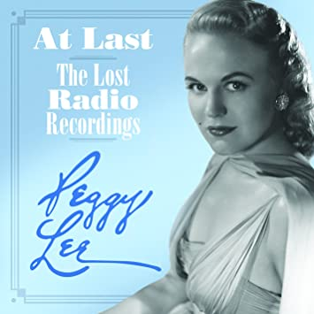 Image result for peggy lee at last the lost radio recordings