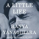 A Little Life: A Novel